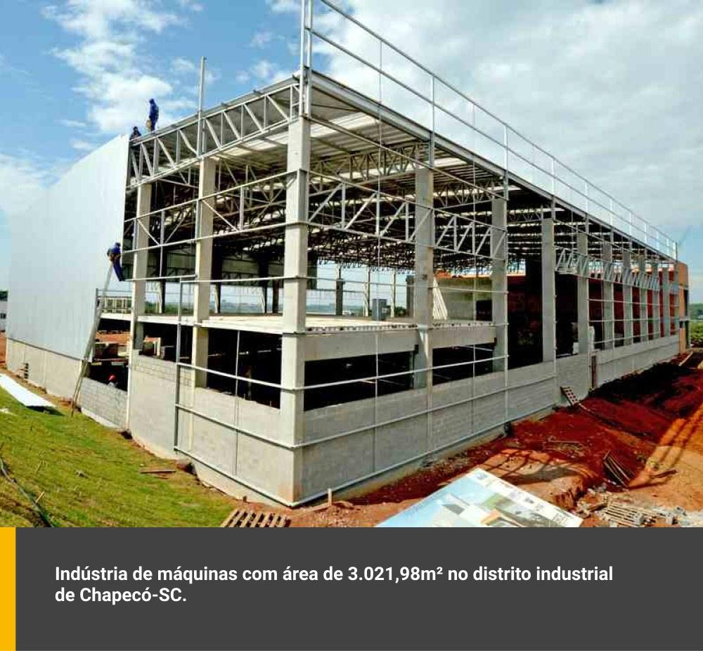Indústria de máquinas com área de 3.021,98m² no distrito industrial de Chapecó / SC