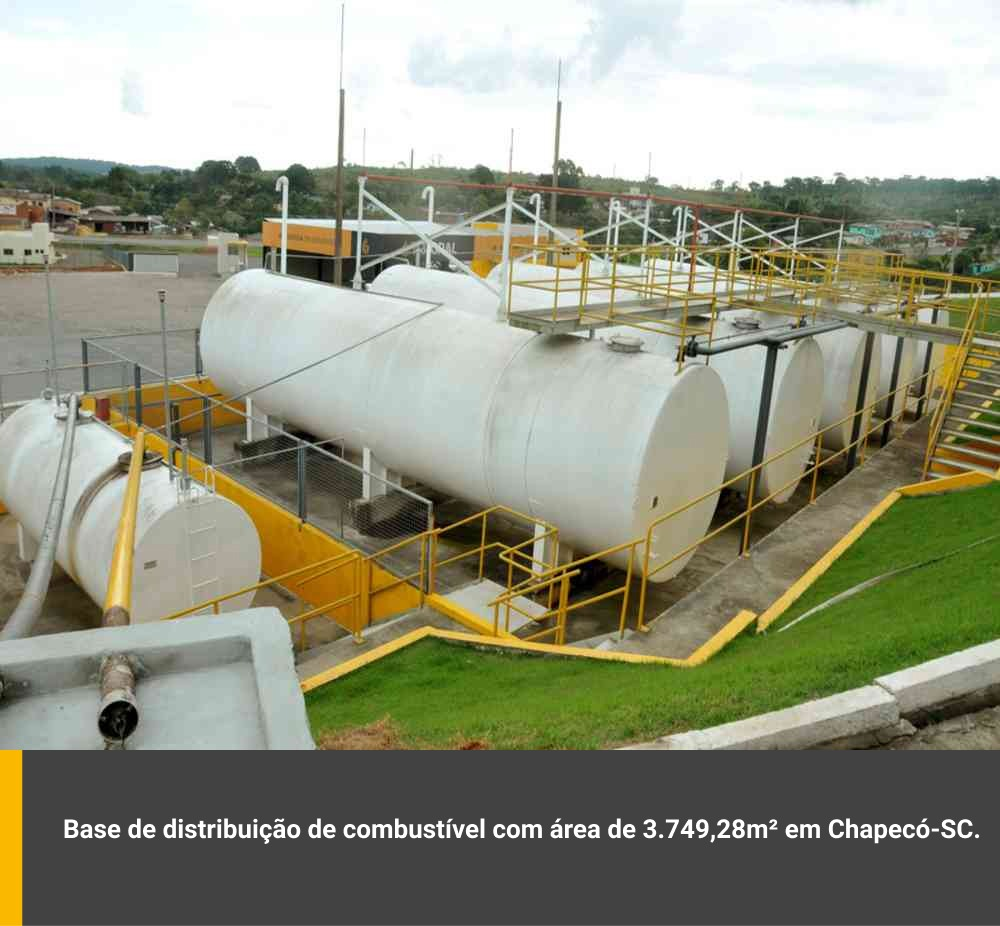 Base de distribuição de combustível com area de 3.749,28m² em Chapecó / SC