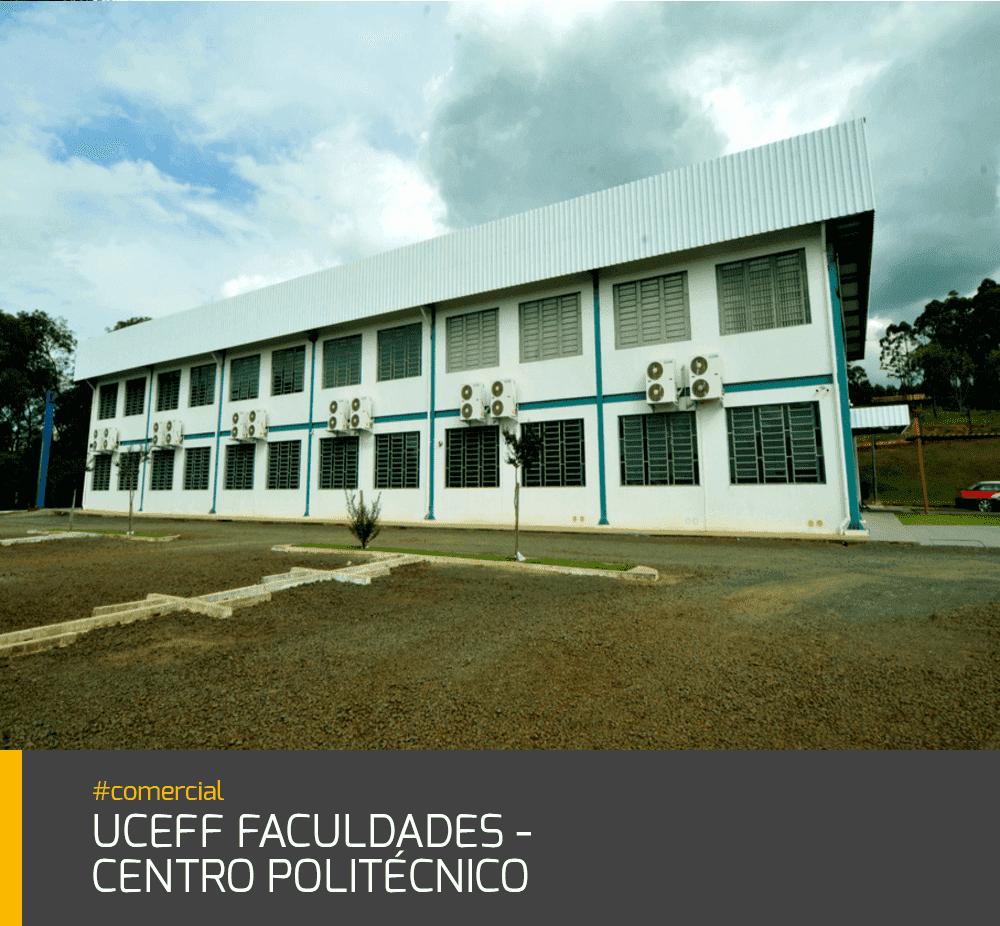 Obra Uceff Faculdades Centro Politécnico #comercial